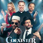 Coexister, une comédie pour tisser des liens fraternels